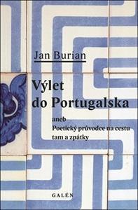 Obrázok Výlet do Portugalska aneb poetický průvodce na cestu tam a zpátky