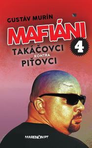 Obrázok Mafiáni 4 Takáčovci kontra Piťovci