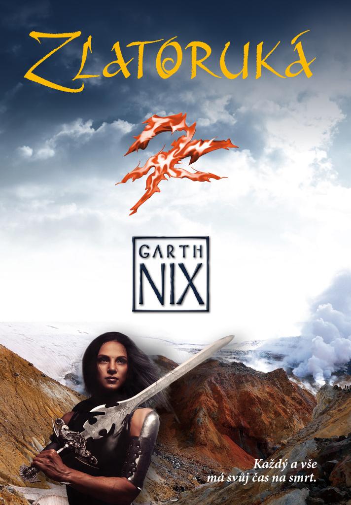 Zlatoruká - Garth Nix