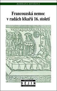 Obrázok Francouzská nemoc v radách lékařů 16. století