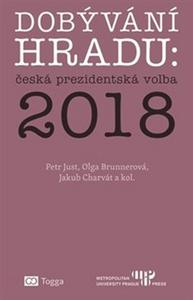 Obrázok Dobývání Hradu česká prezidentská volba 2018