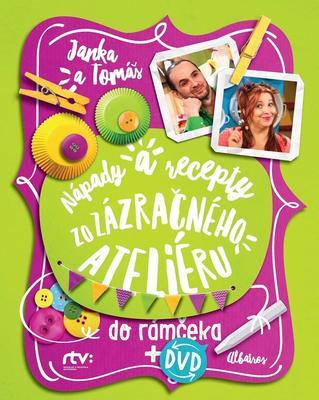 Obrázok Janka a Tomáš Nápady a recepty zo Zázračného ateliéru do rámčeka