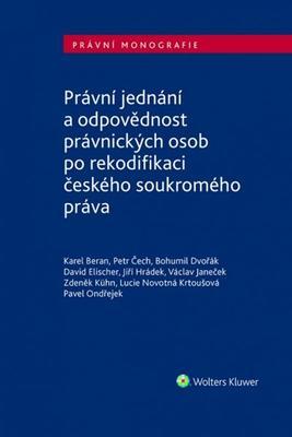 Obrázok Právní jednání a odpovědnost právnických osob po rekodifikaci českého soukromého