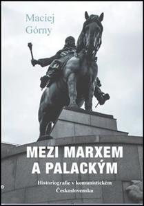 Obrázok Mezi Marxem a Palackým