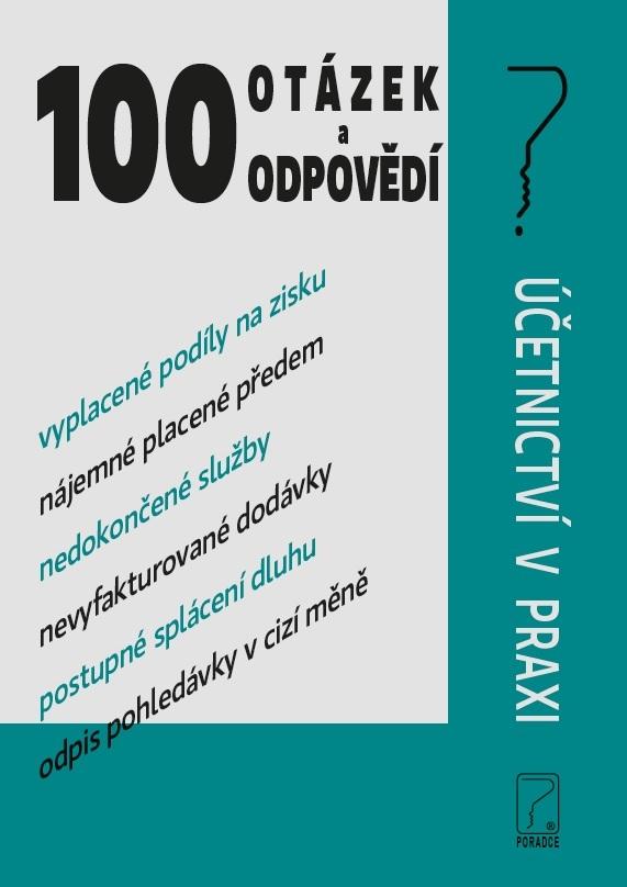 Učetnictví v praxi (100 otázek a odpovědí)
