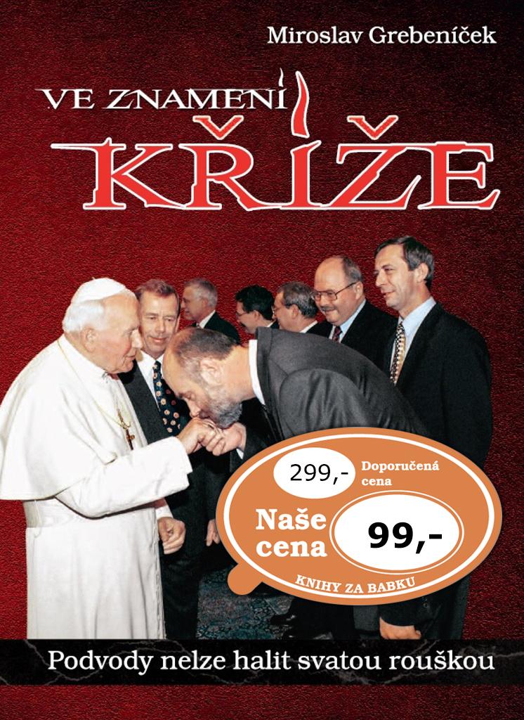 Ve znamení kříže - Miroslav Grebeníček