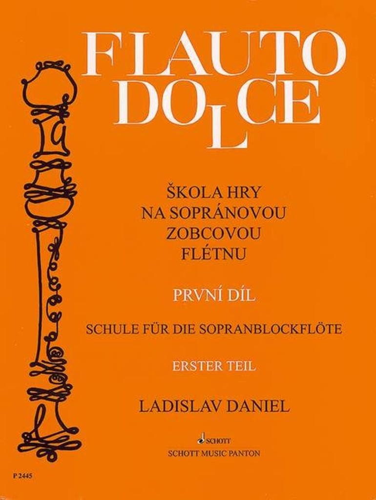 Škola hry na sopránovou zobcovou flétnu 1 - Ladislav Daniel