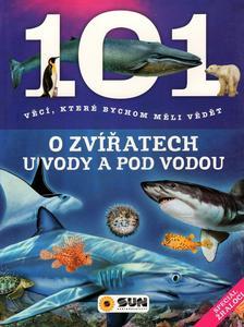 Obrázok 101 věcí, které bychom měli vědět o zvířatech u vody a pod vodou