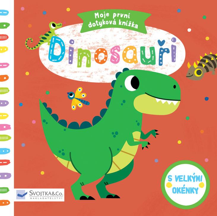 Moje první dotyková knížka Dinosauři - Tiago Americo