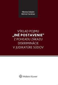 Obrázok Výklad pojmu iné postavenie z pohľadu zákazu diskriminácie v judikatúre súdov