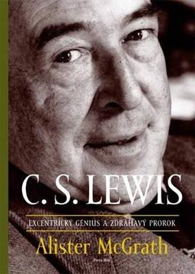 Obrázok C. S. Lewis Excentrický génius a zdráhavý prorok