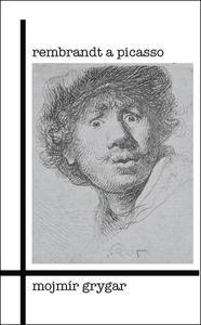 Obrázok Rembrandt a Picasso
