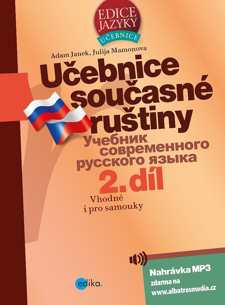 Učebnice současné ruštiny 2. díl - Adam Janek, Julija Mamonova