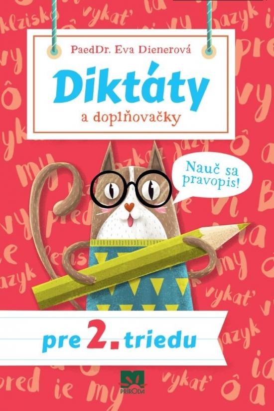 Diktáty a doplňovačky pre 2. triedu - Eva Dienerová