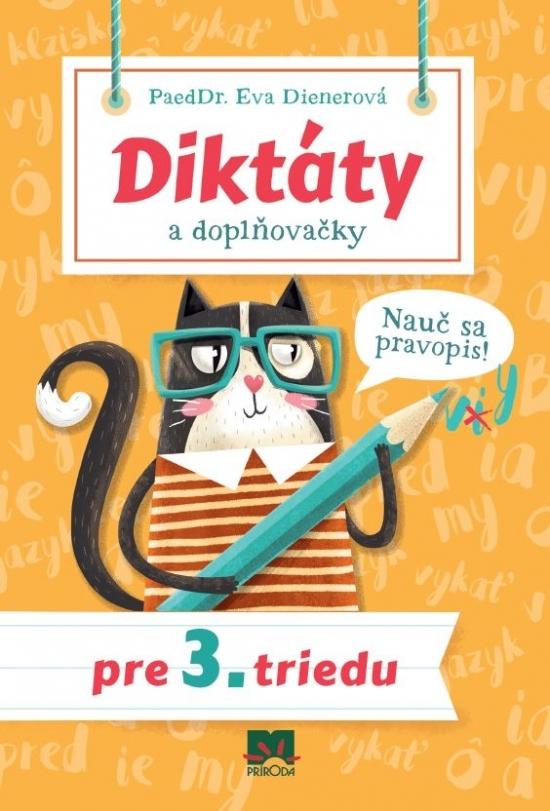 Diktáty a doplňovačky pre 3. triedu - Eva Dienerová