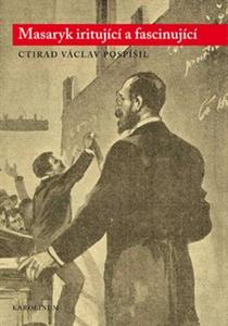 Obrázok Masaryk iritující a fascinující