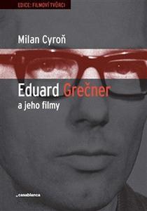 Obrázok Eduard Grečner a jeho filmy