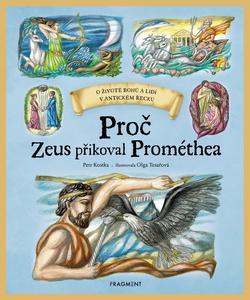 Obrázok Proč Zeus přikoval Prométhea
