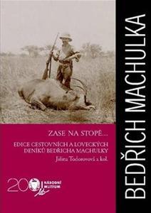 Obrázok Bedřich Machula Zase na stopě...