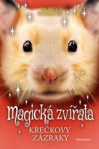 Magická zvířata Křečkovy zázraky (3. díl)