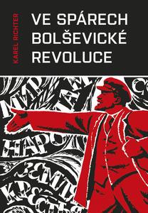 Obrázok Ve spárech bolševické revoluce