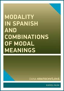 Obrázok Modality in Spanish and Combinations of Modal Meanings