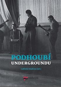 Obrázok Podhoubí undergroundu