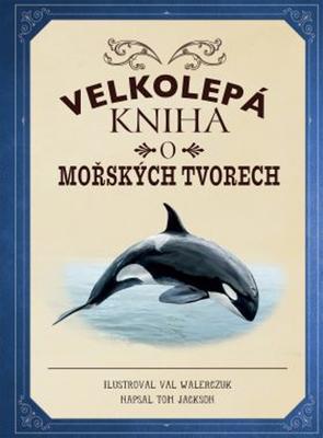 Obrázok Velkolepá kniha o mořských tvorech