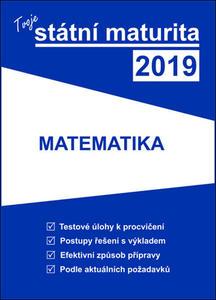 Obrázok Tvoje státní maturita 2019 Matematika