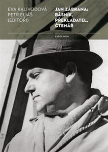 Obrázok Jan Zábrana: básník, překladatel, čtenář