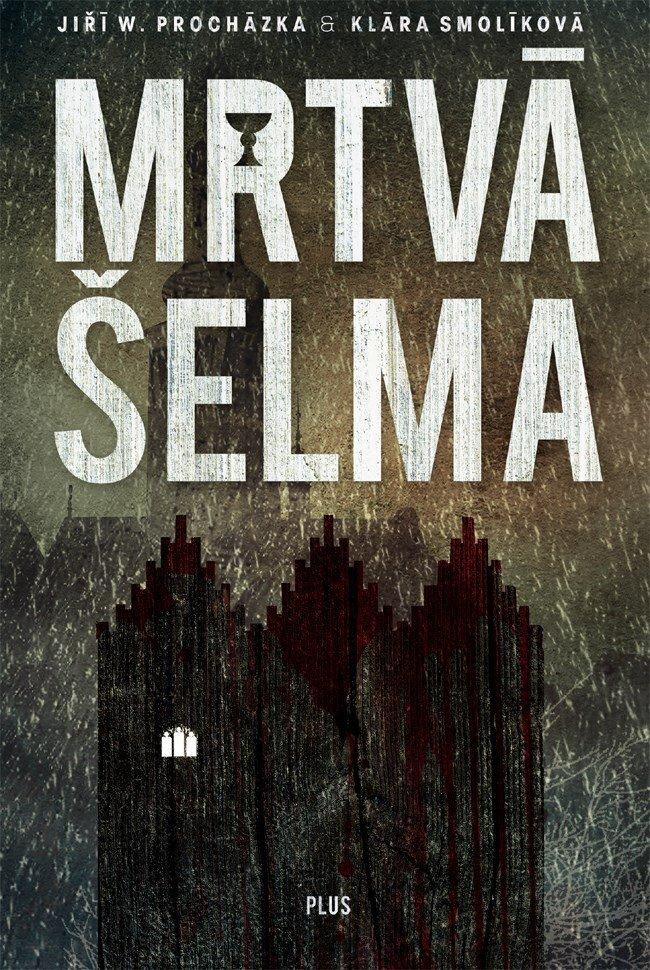 Mrtvá šelma (Souřadnice zločinu I) - Klára Smolíková