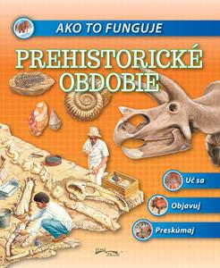Obrázok Ako to funguje Prehistorické obdobie
