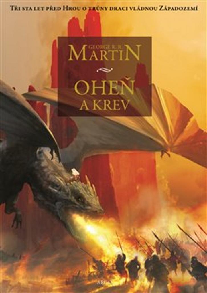 Oheň a krev I. - George R.R. Martin