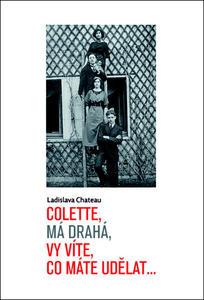 Obrázok Colette, má drahá, vy víte, co máte udělat...