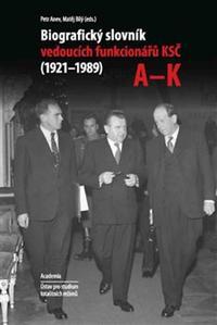 Obrázok Biografický slovník vedoucích funkcionářů KSČ v letech 1921 - 1989