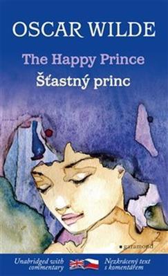 Šťastný princ/The Happy Prince