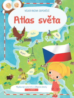 Velká kniha odpovědí Atlas světa