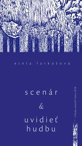 Obrázok Scenár a Uvidieť hudbu a iné eseje