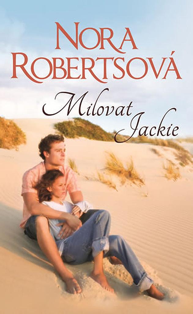 Milovat Jackie - Nora Roberts