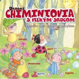 Obrázok Drobní Chiminiovia s veľkým srdcom