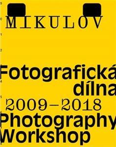 Obrázok Mikulov Fotografická dílna 2009–2018