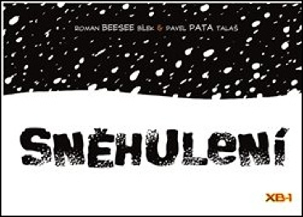 Sněhulení - Pavel Pata Talaš, Roman Bílek