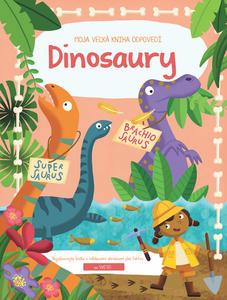 Obrázok Moja Veľká Kniha Odpovedí Dinosaury