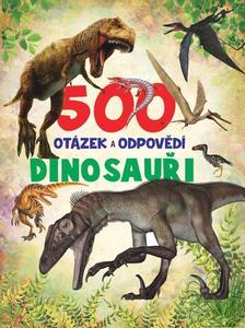 Obrázok 500 otázek a odpovědí Dinosauři