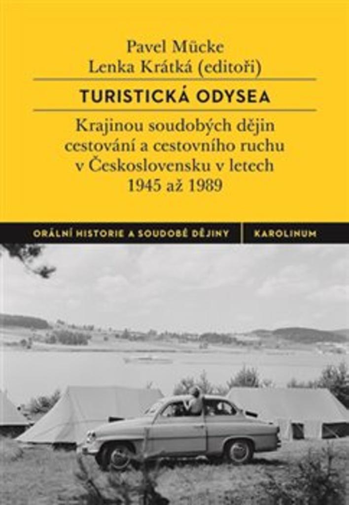 Turistická odysea - Lenka Krátká, Pavel Mücke