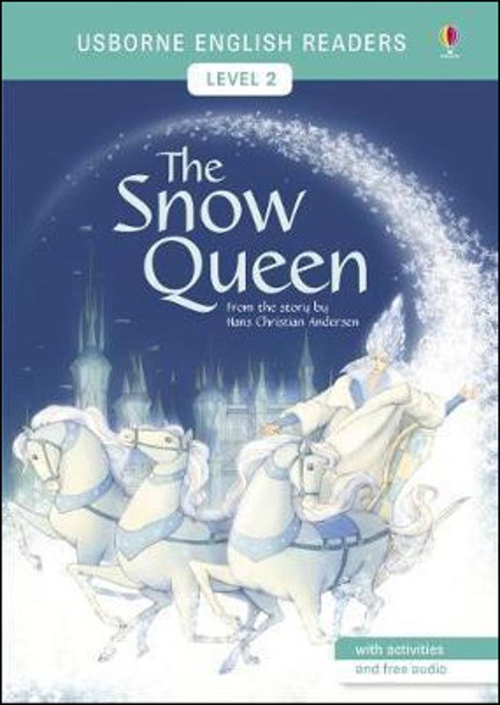 The Snow Queen - Hans Christian Andersen