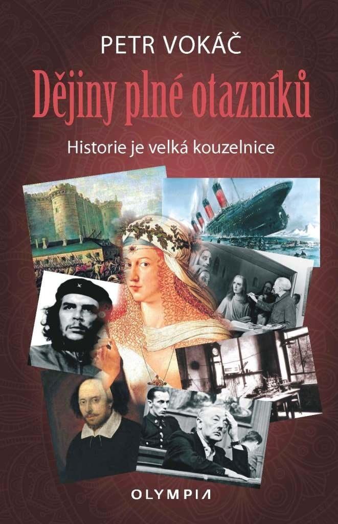Dějiny plné otazníků - Ing. Petr Vokáč CSc.