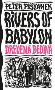 Obrázok Drevená dedina (Rivers of Babylon 2)