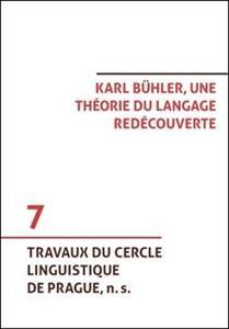Obrázok Karl Bühler, une théorie du langage redécouverte