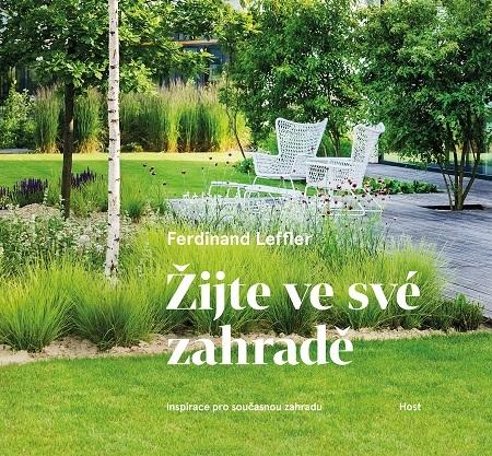 Žijte ve své zahradě - Ferdinand Leffler